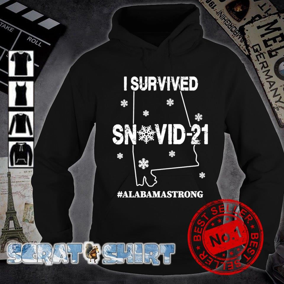 Alabama strong I survived Snovid-21 s hoodie