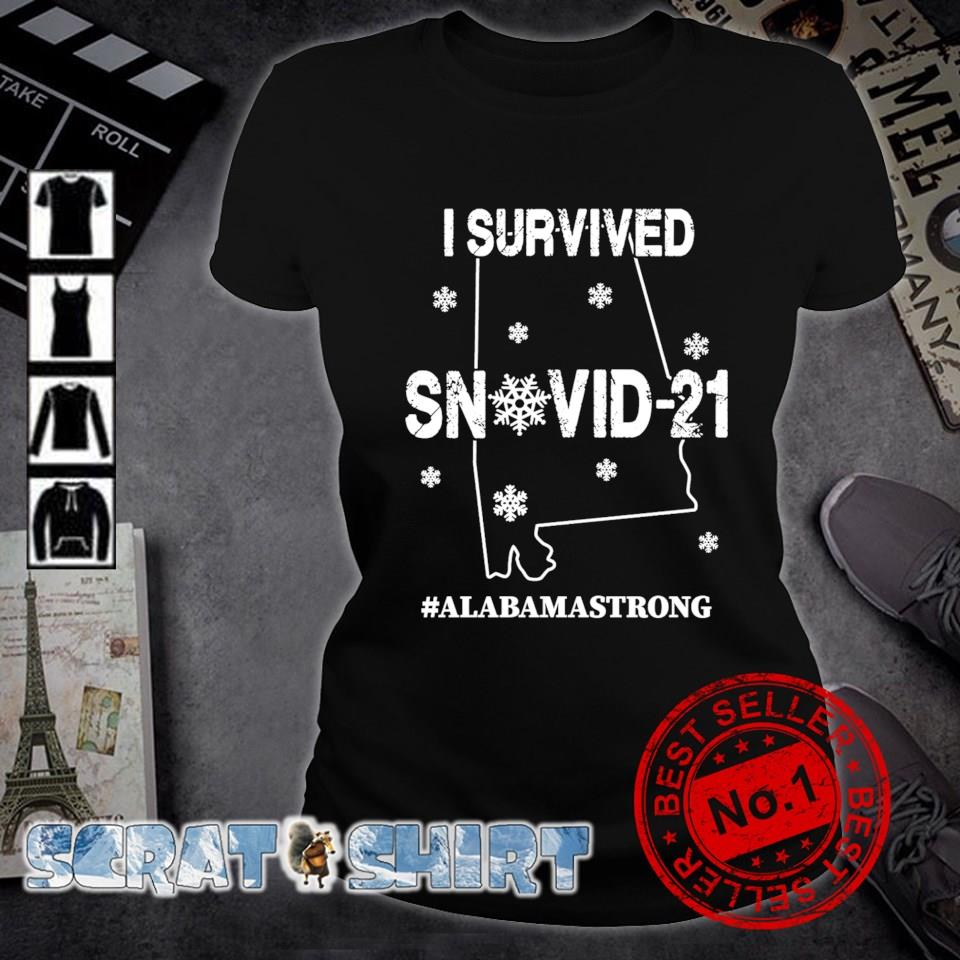 Alabama strong I survived Snovid-21 s ladies-tee