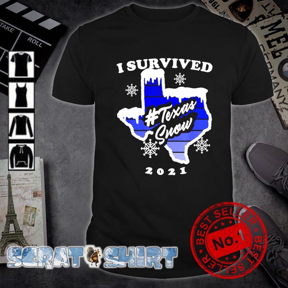 I survived Texas snow 2021 shirt