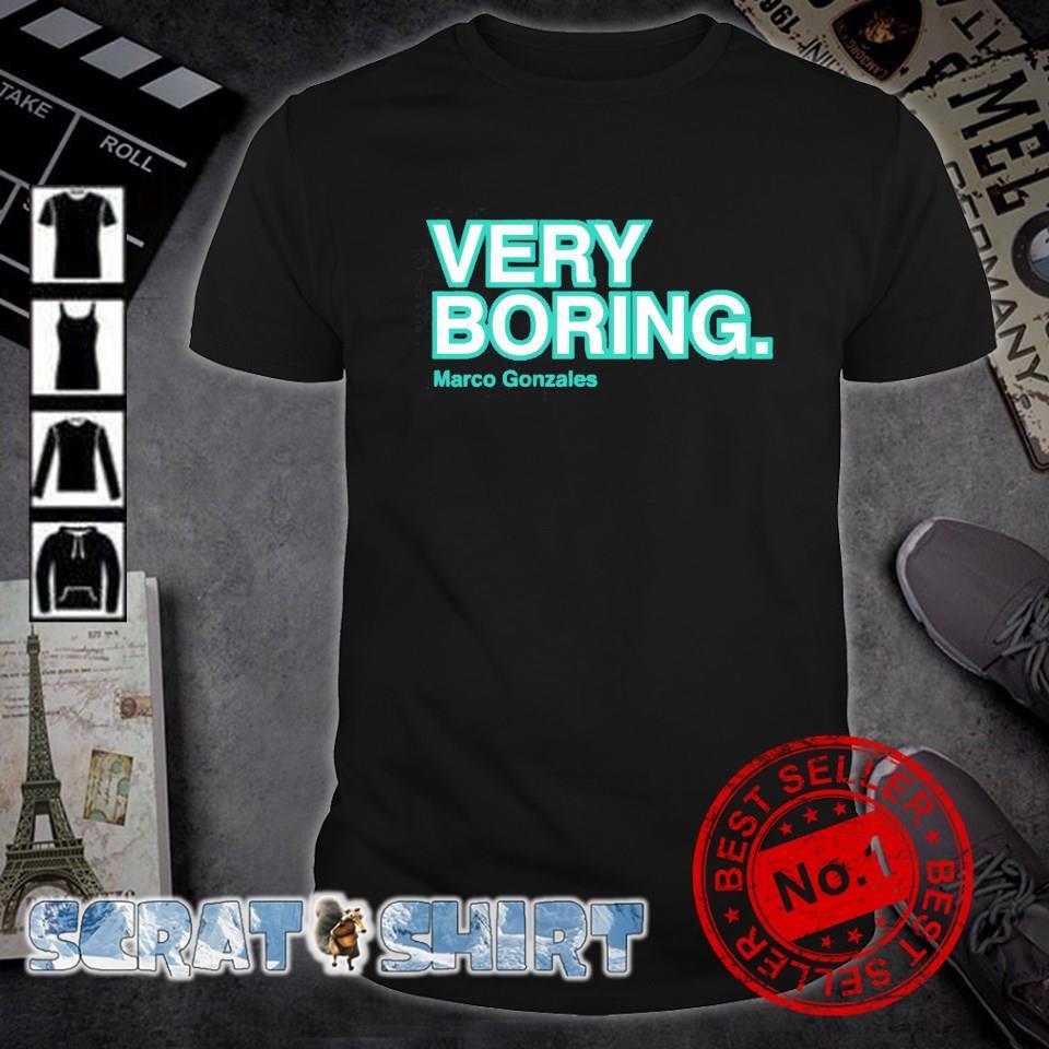 Marco Gonzales very boring shirt