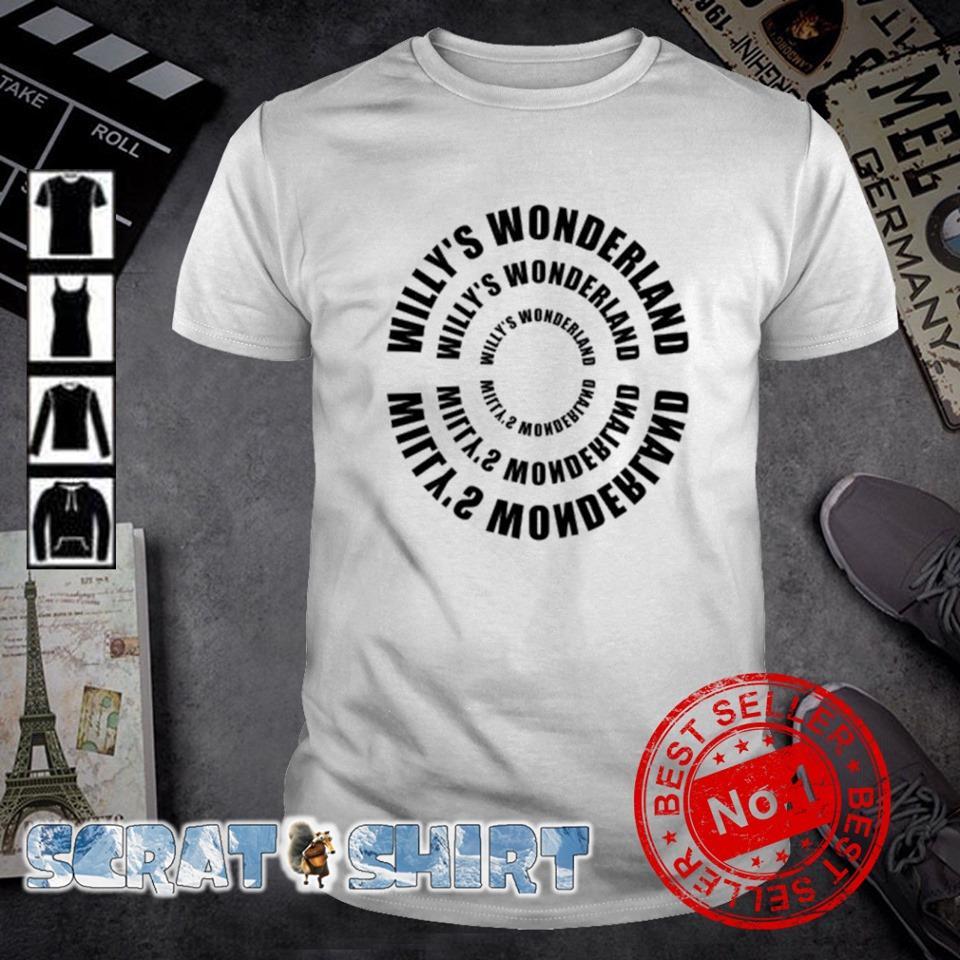 Willy's Wonderland Willy's Wonderland shirt