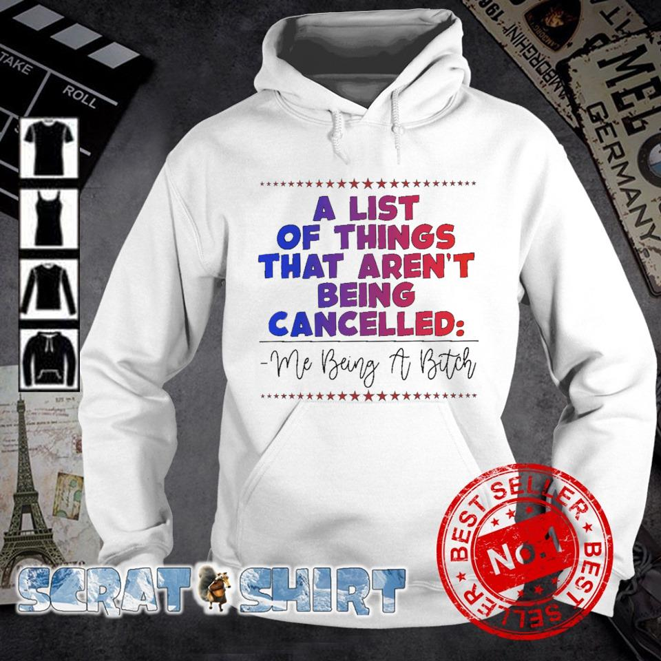 A list of things that aren't being cancelled s hoodie