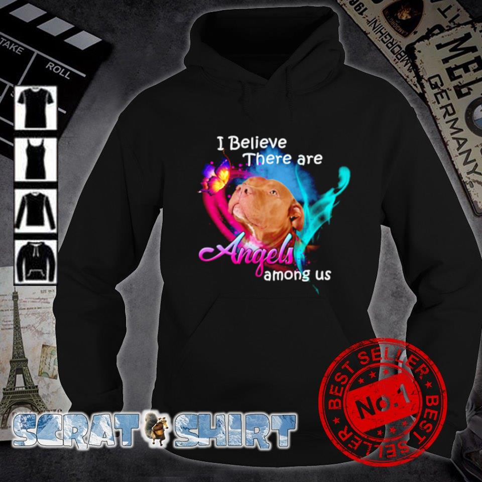 Pitbull I believe there are Angels Among US s hoodie