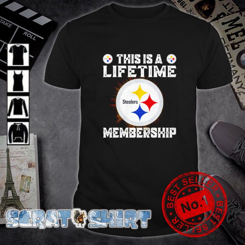 Steelers this is a lifetime membership shirt