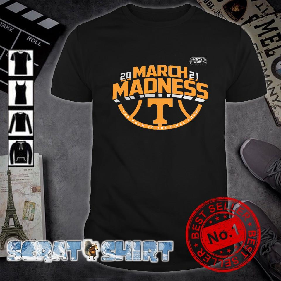 Tennessee Volunteers 2021 March madness the road to the final four shirt