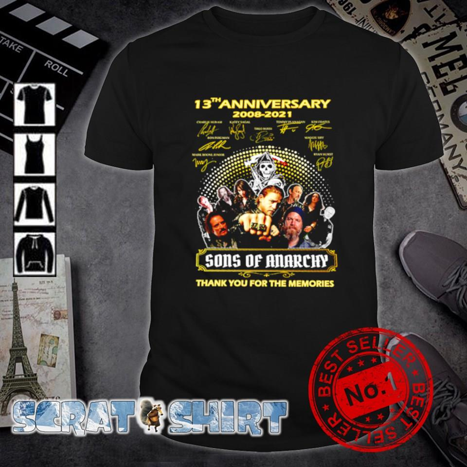 13th Anniversary 2008 2021 Sons of Anarchy thank you for the memories shirt