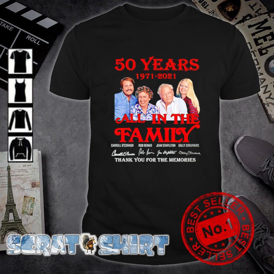 50 years 1971 2021 All in The Family thank you for the memories shirt