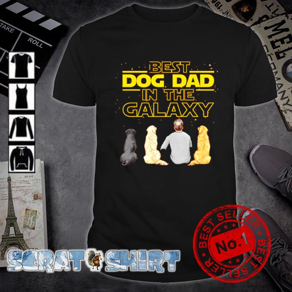 Best dog Dad in the Galaxy shirt
