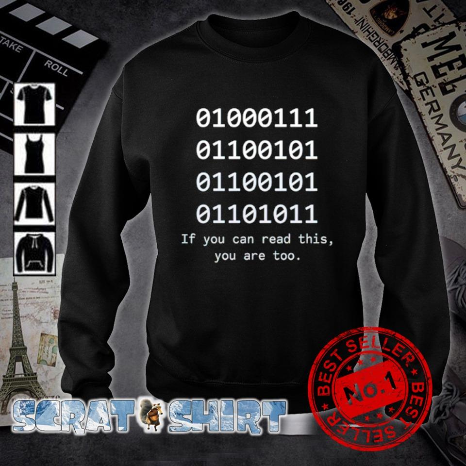 If you can read this you are too s sweater