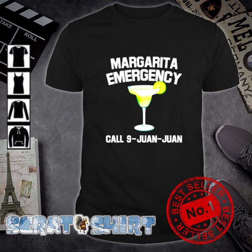 Margarita emergency call 9-juan-juan shirt