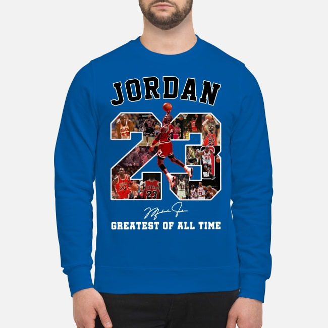 23 Jordan greatest of all time Sweater