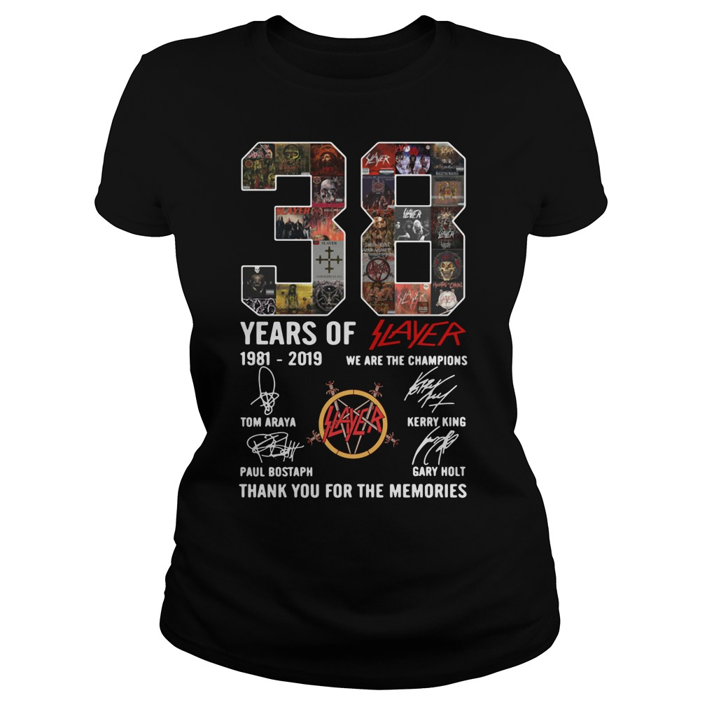 38 years of Slayer we are the champions thank you for the memories Ladies Tee