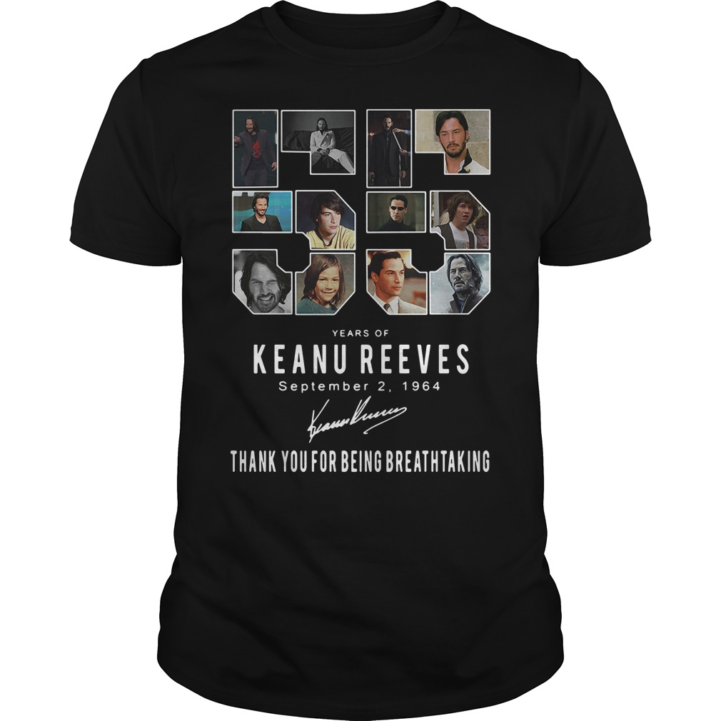 55 Years of Keanu Reeves September 2 1964 thank you for being shirt