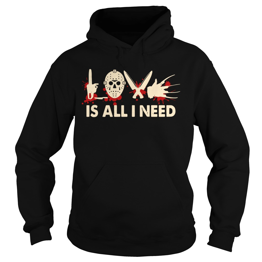 Jason love is all I need Hoodie