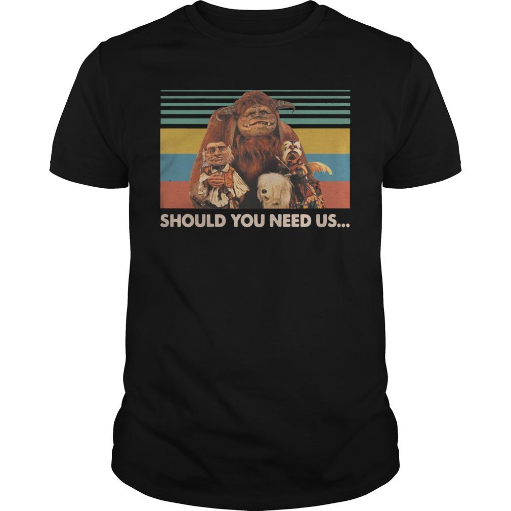 Should you need us Labyrinth vintage shirt
