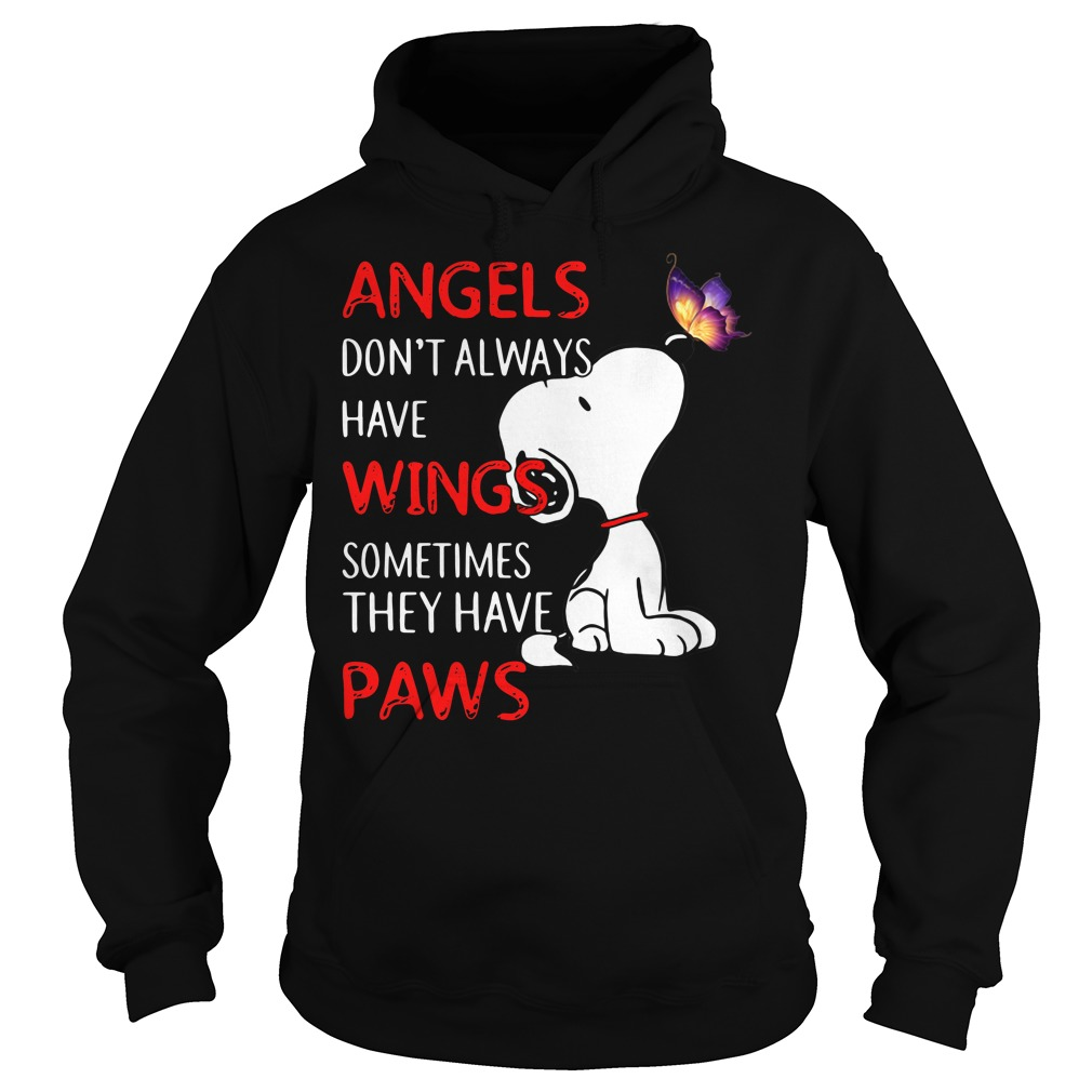 Snoopy angels don't always have wings sometimes they have paws Hoodie
