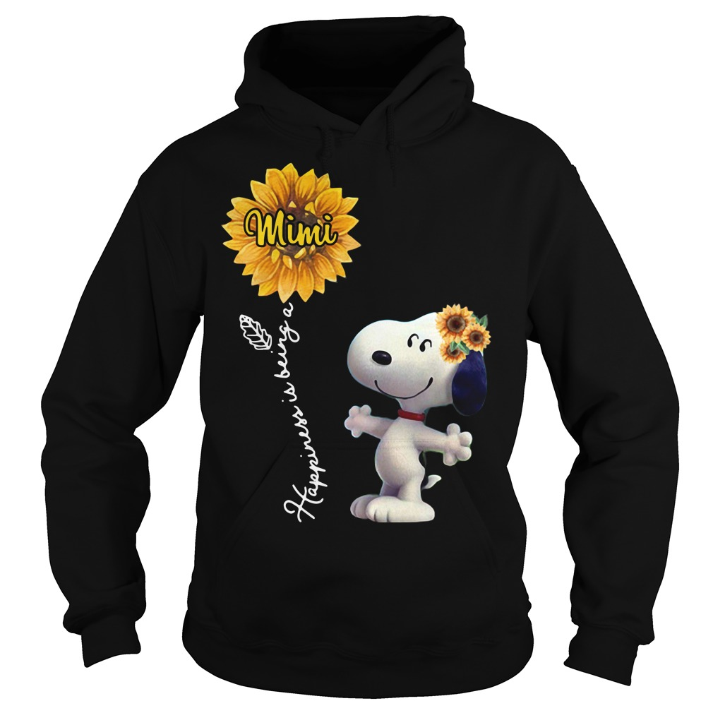 Snoopy sunflower happiness is being a Mimi Hoodie