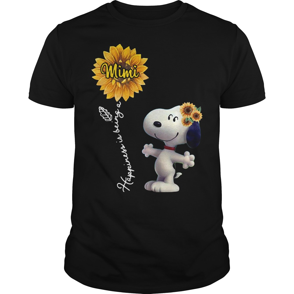 Snoopy sunflower happiness is being a Mimi shirt