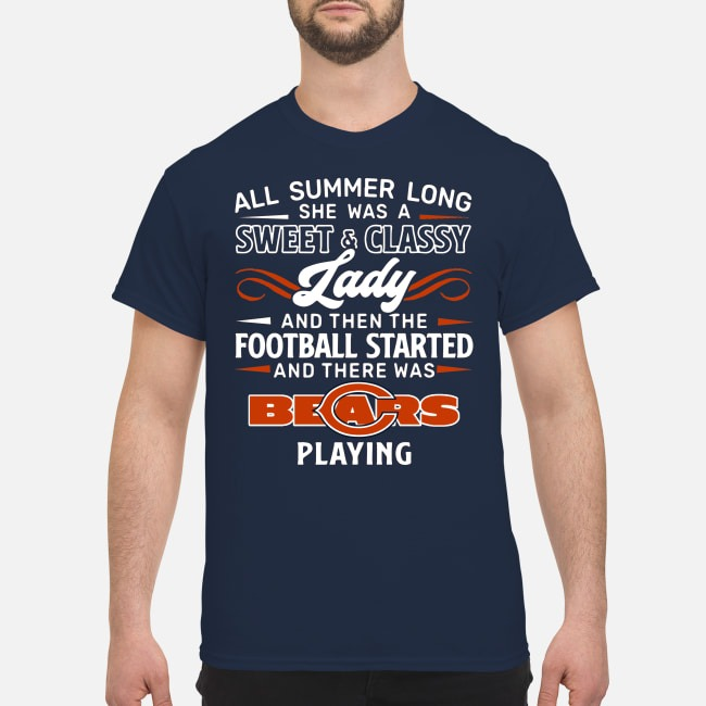 All summer long she was a sweet classy lady Chicago Bears shirt