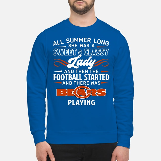 All summer long she was a sweet classy lady Chicago Bears Sweater