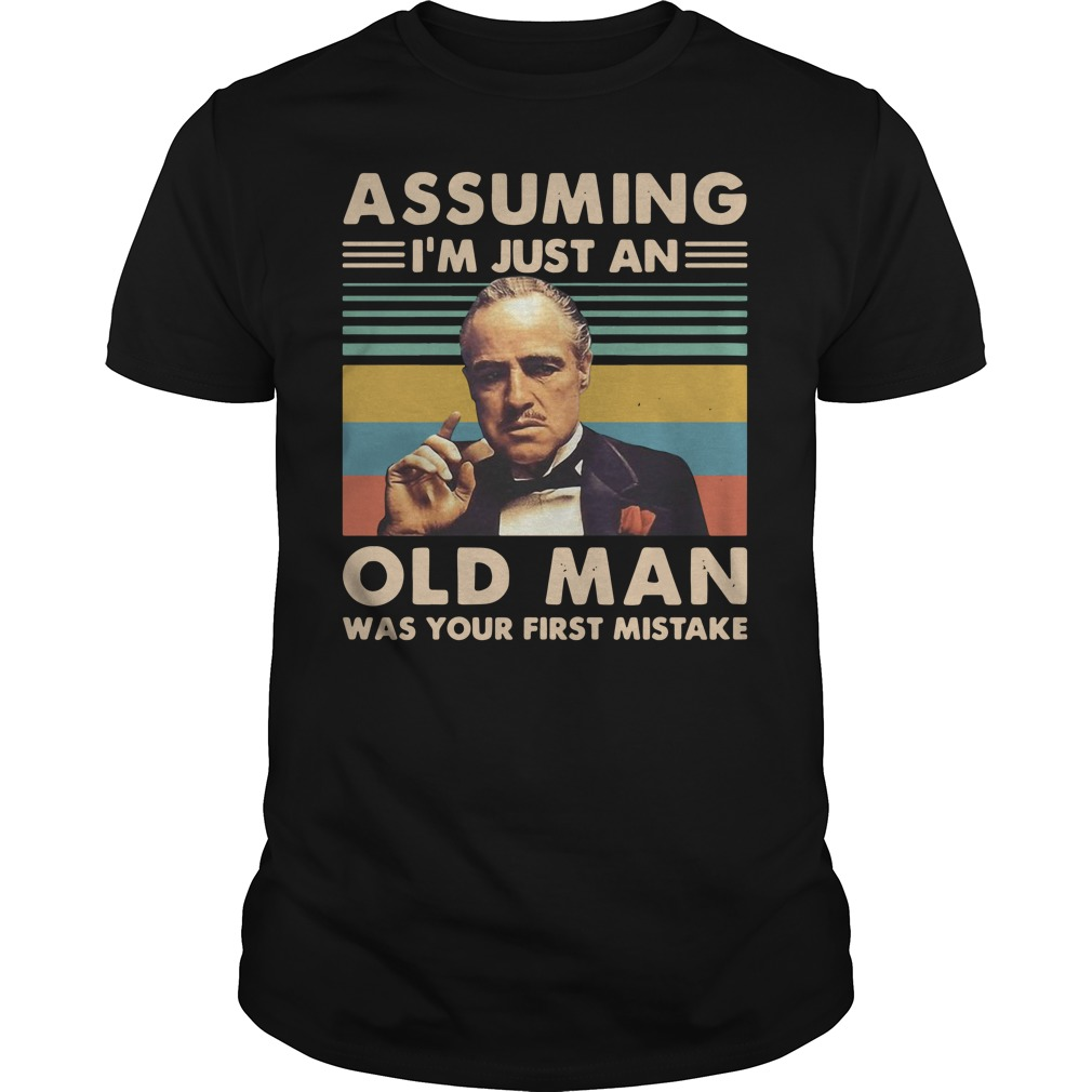 Vito Corleone assuming I'm just an old man vintage shirt