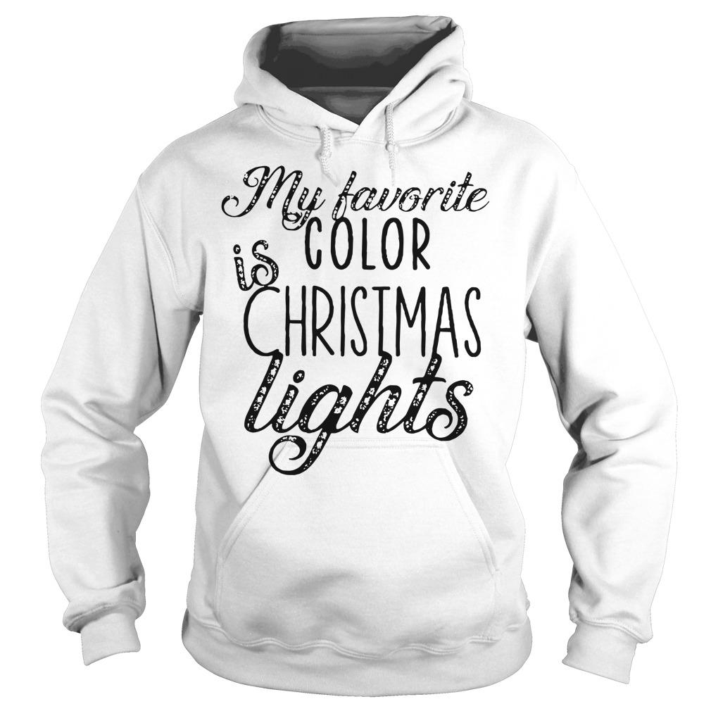 My favorite is color Christmas lights Hoodie