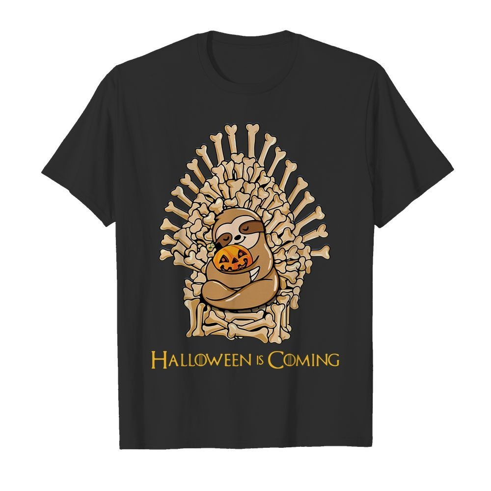Halloween is coming sloth king Game of Thrones shirt
