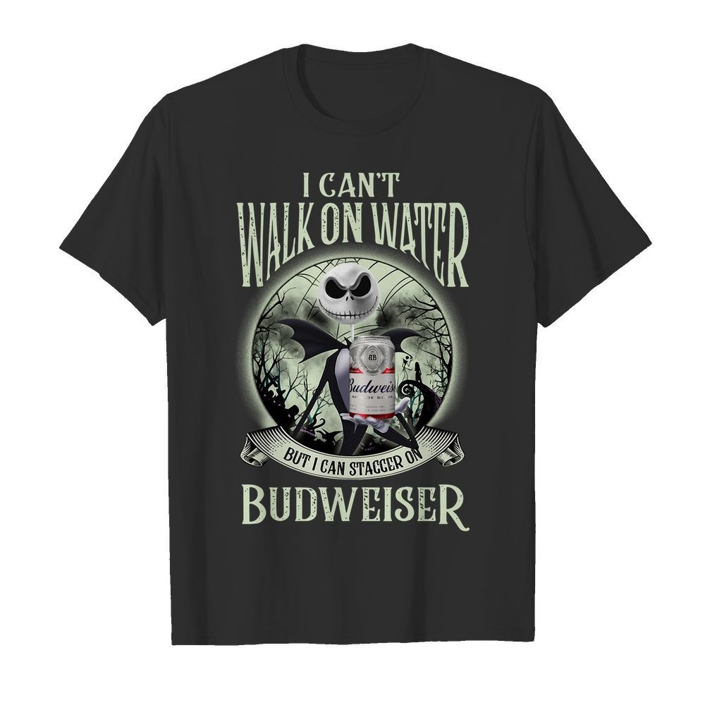 Jack Skellington I can't walk on water Budweiser Halloween shirt