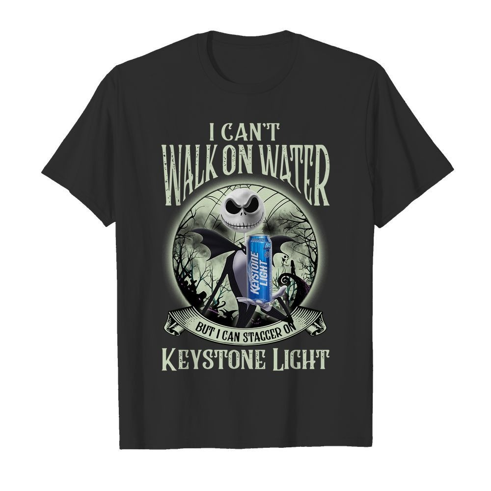 Jack Skellington I can't walk on water Keystone Light shirt
