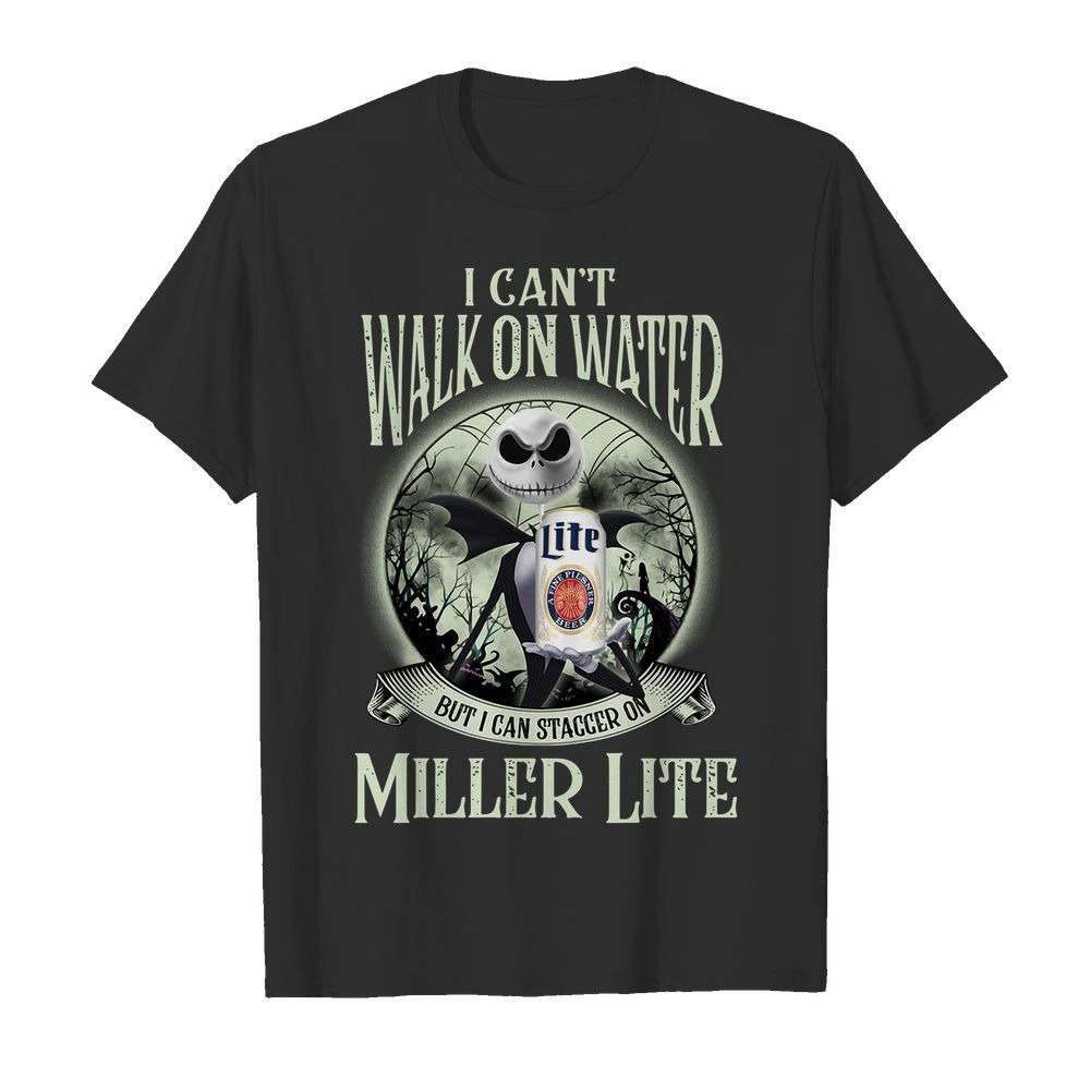 Jack Skellington I can't walk on water Miller Lite Halloween shirt