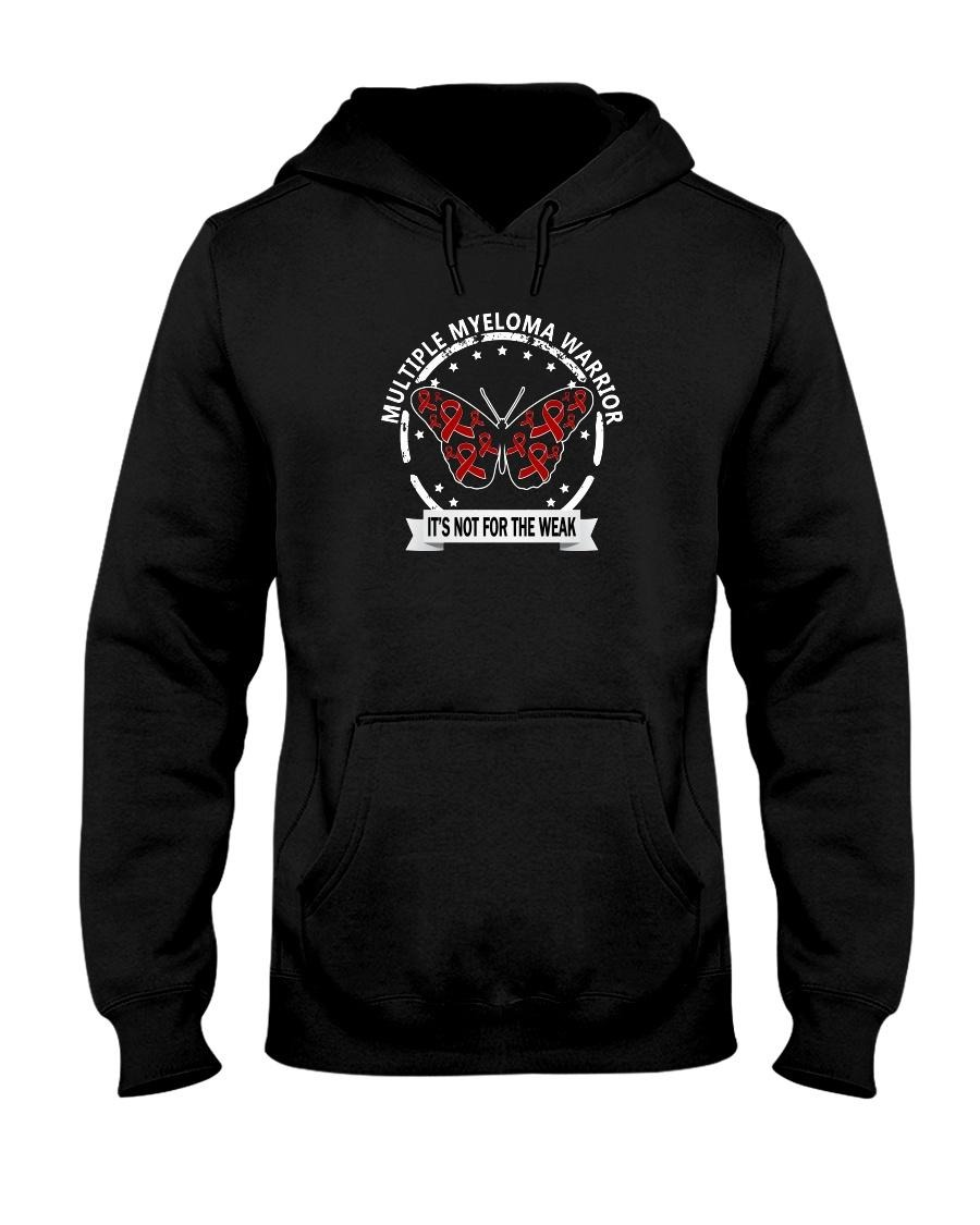 Multiple myeloma warrior It's not for the weak Hoodie