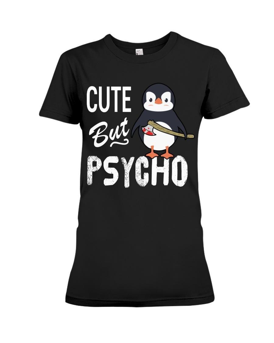 Penguin cute but psycho Ladies Tee