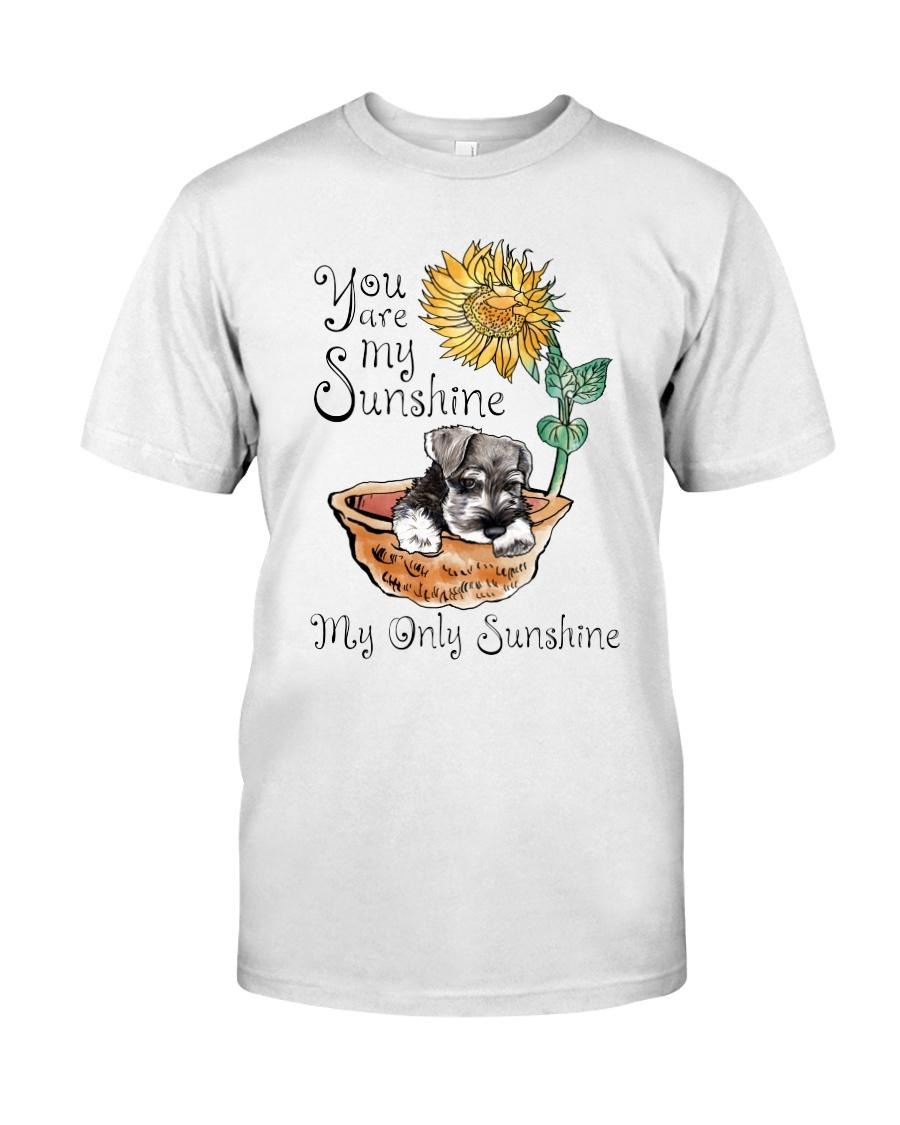 Schnauzer you are my sunshine my only sunshine shirt