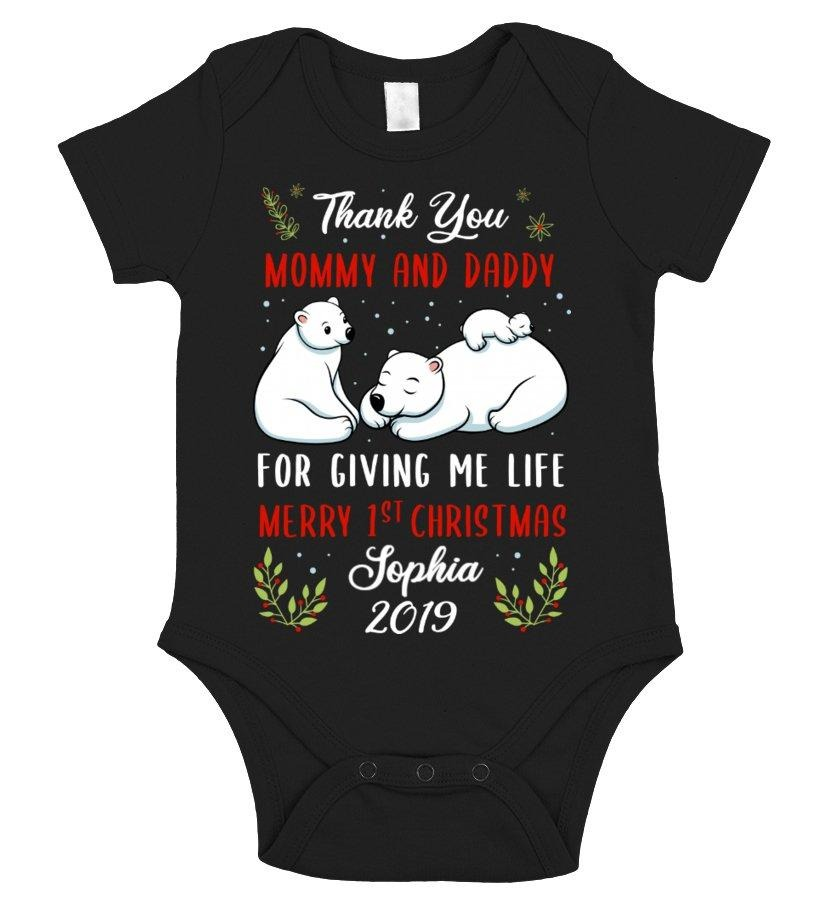 Thank you mommy and daddy for giving me life Merry 1st Christmas Baby shirt