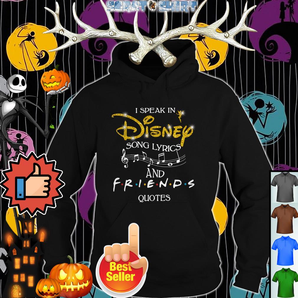 i speak in disney song lyrics and friends quotes shirt happys