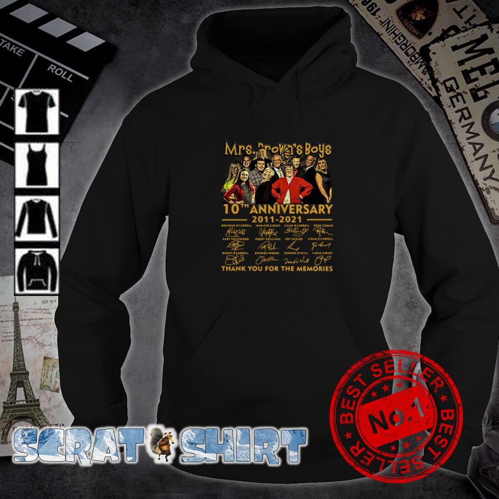 Mrs. Brown's Boys 10th anniversary 2011 2021 thank you for the memories signatures hoodie