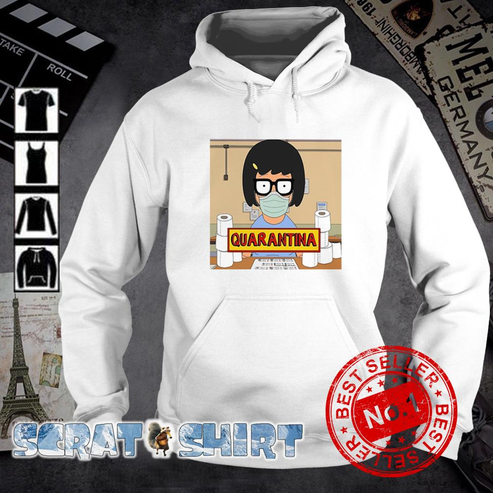 Tina Belcher stay home stay safe quarantina toilet paper hoodie