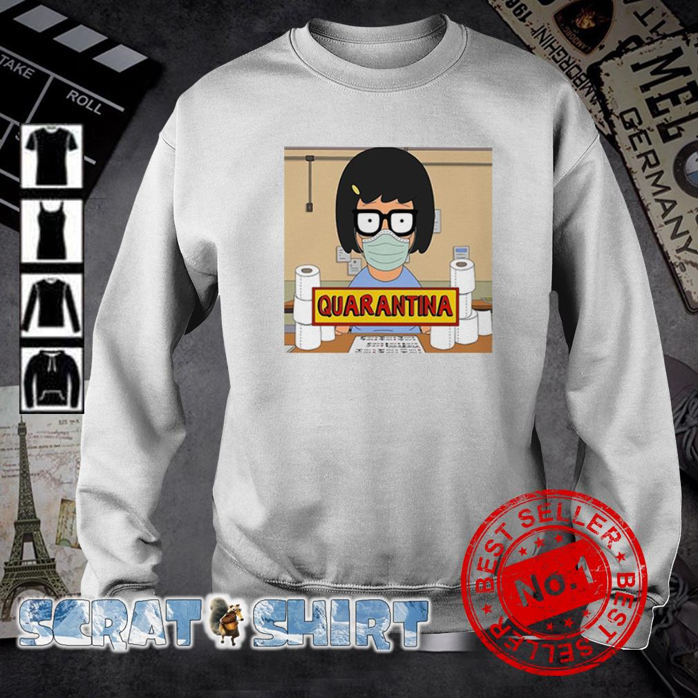 Tina Belcher stay home stay safe quarantina toilet paper sweater