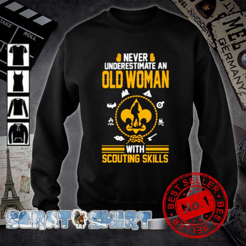 Never underestimate an Old Woman With Scouting Skills s sweater