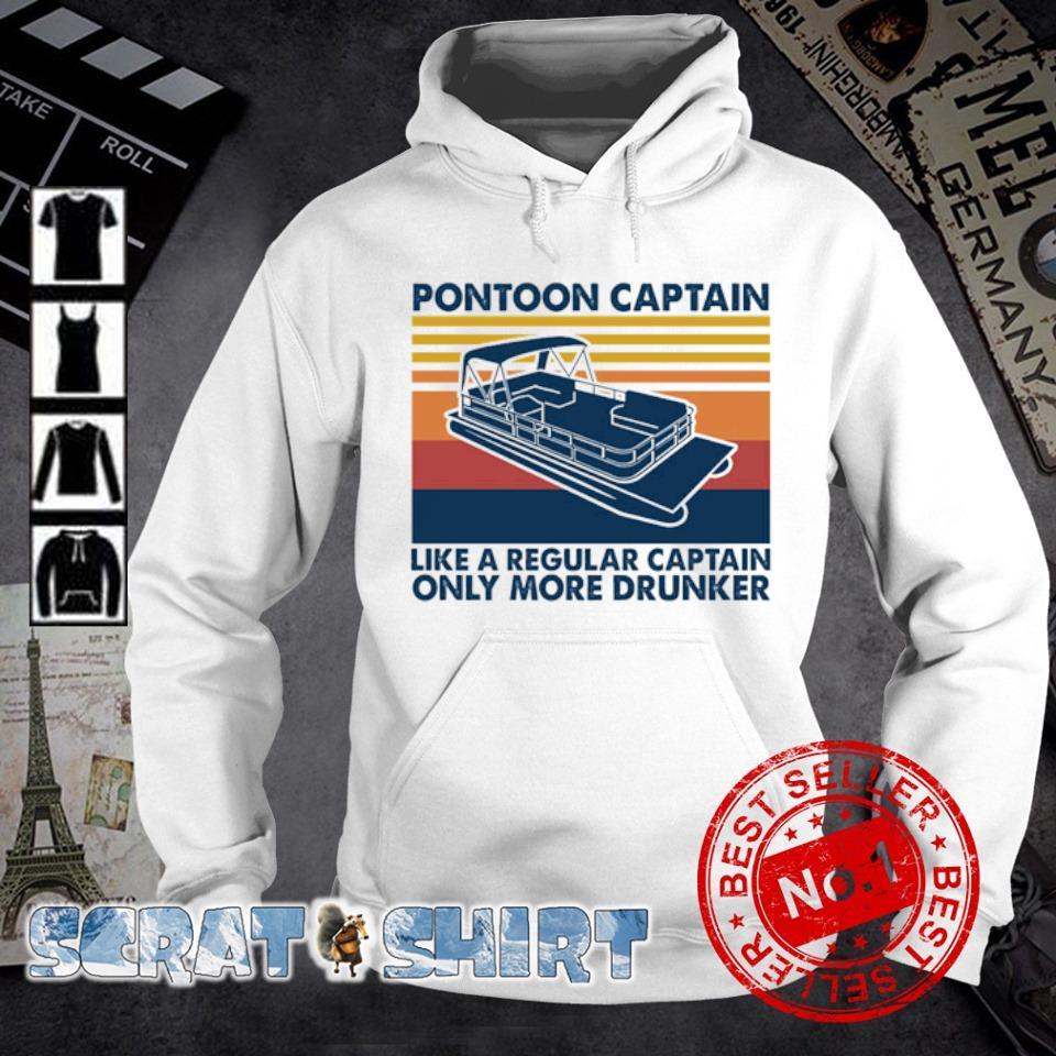 Pontoon Captain like a regular captain only more drunker vintage s hoodie