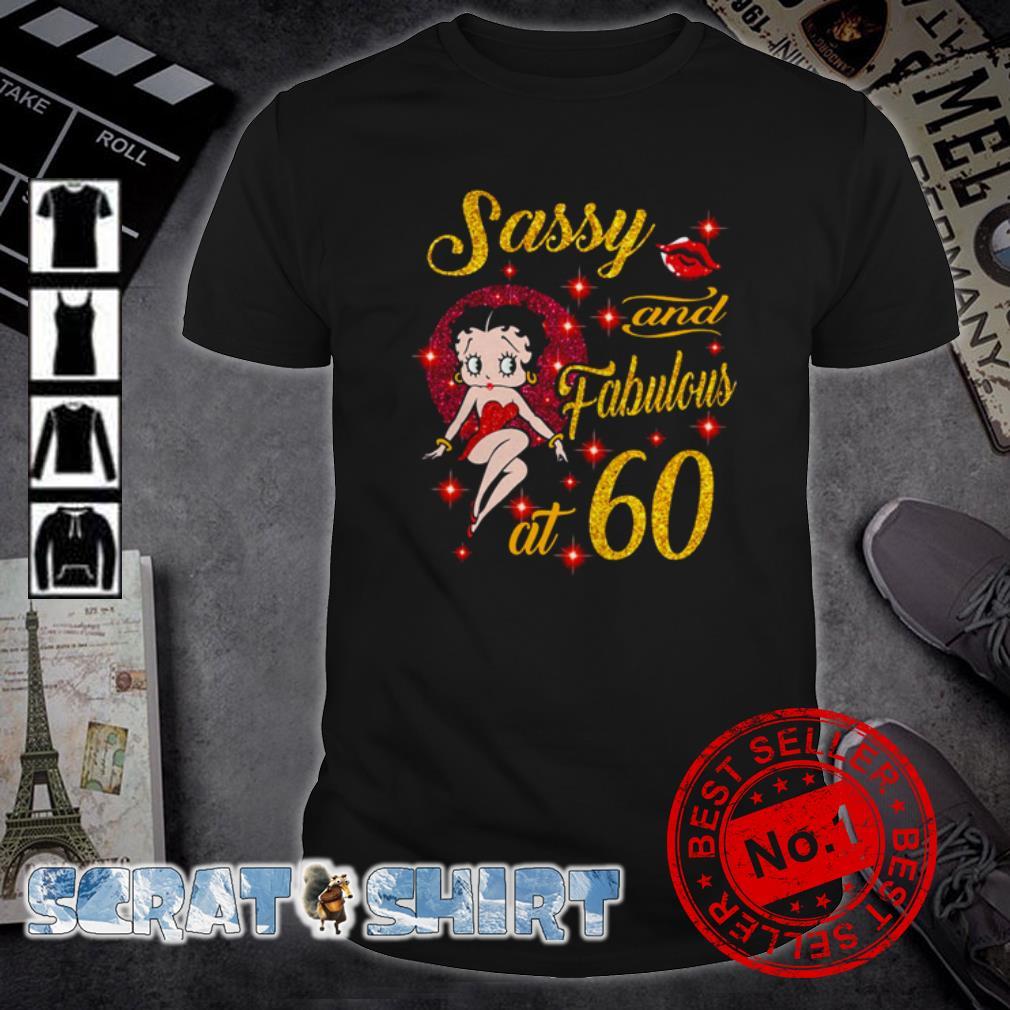 Sassy And Fabulous At 60 Shirt, Hoodie, Sweater Tank Top