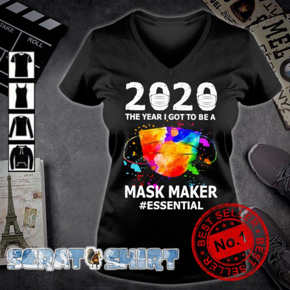 2020 the year I got to be a Mask Maker essential s v-neck t-shirt