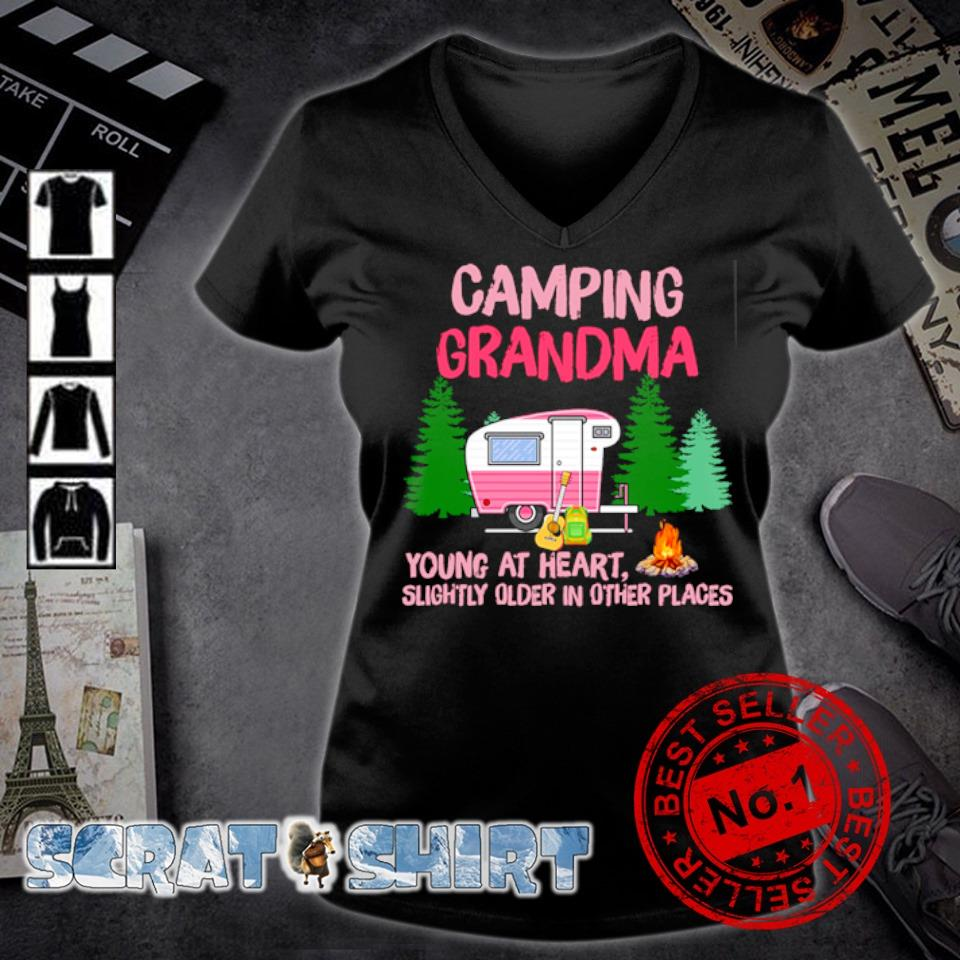 Camping Grandma young at heart slightly older in other places s v-neck t-shirt