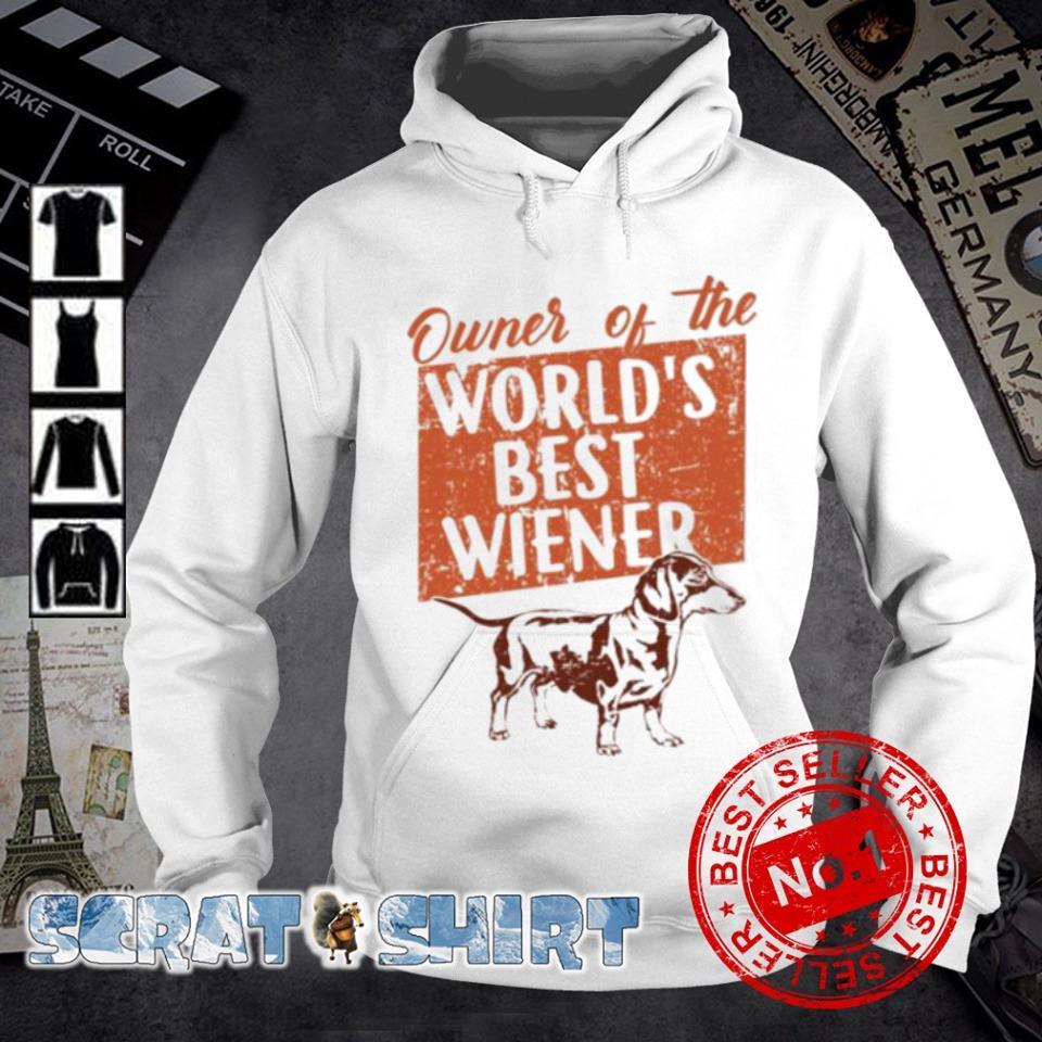 Dachshund Owner of the world's best wiener s hoodie