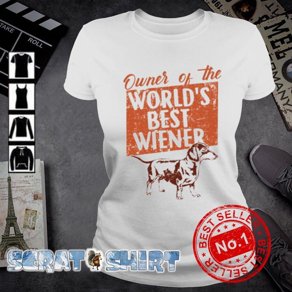 Dachshund Owner of the world's best wiener s ladies-tee