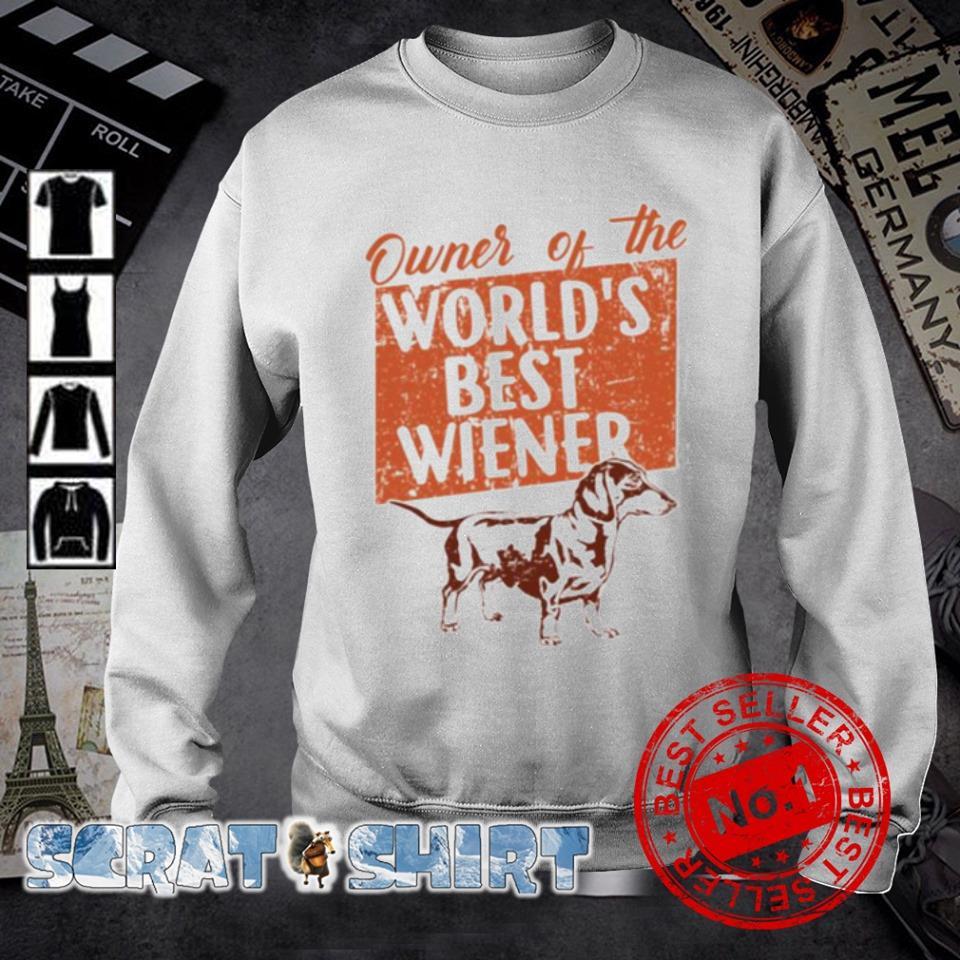 Dachshund Owner of the world's best wiener s sweater