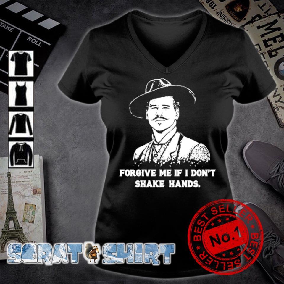 Doc Holliday forgive me if I don't shake hand s v-neck t-shirt