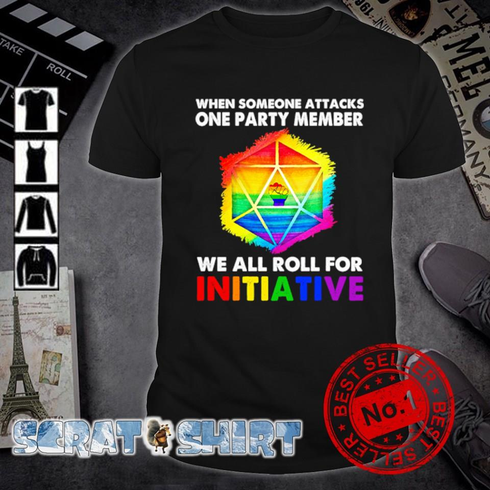 Dungeons and Dragon when someone attacks one party member we all roll for initiative shirt