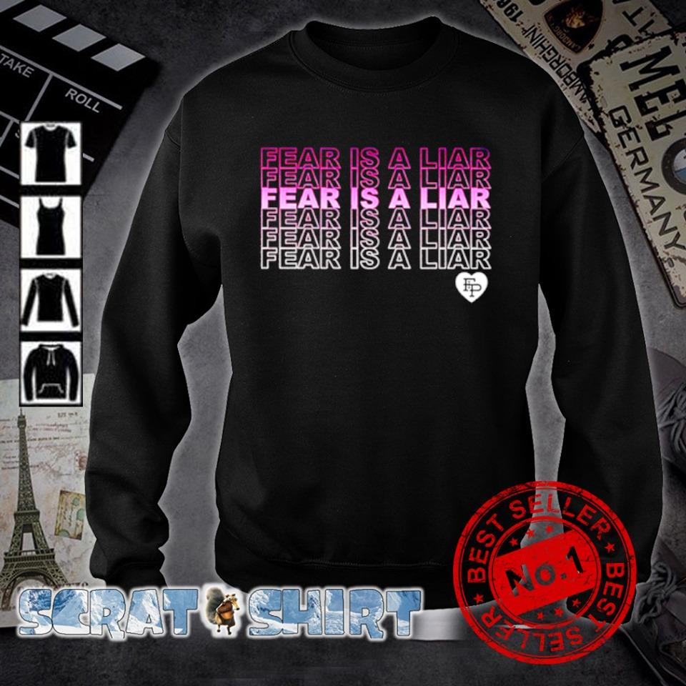 Fear is a liar Fear is a liar Fear is a liar s sweater