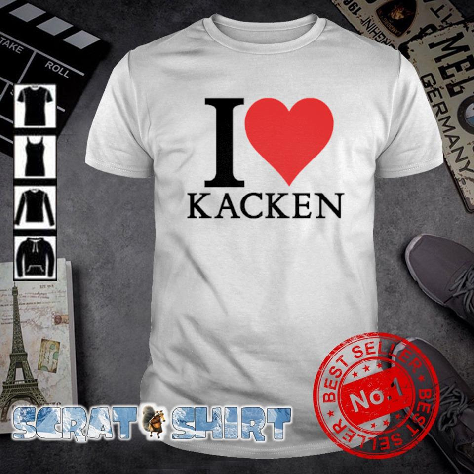 I love Kacken shirt
